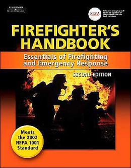 Firefighter's Handbook: Essentials of Firefighting and Emergency Response, 2e: Essentials of Firefighting and Emergency Response, 2e