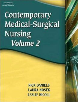 Contemporary Medical Surgical Nursing, Volume II