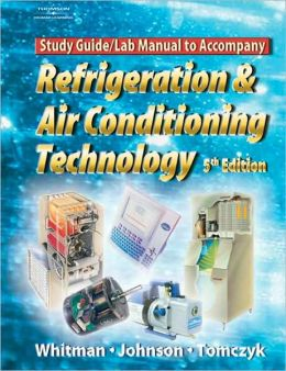 Refrigeration and A/C Technology Lab Manual