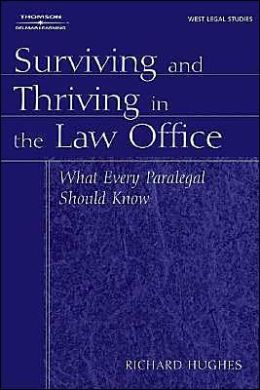 Surviving and Thriving in the Law Office