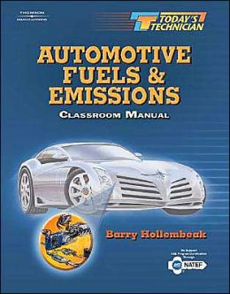 Today's Technician: Automotive Fuels and Emissions