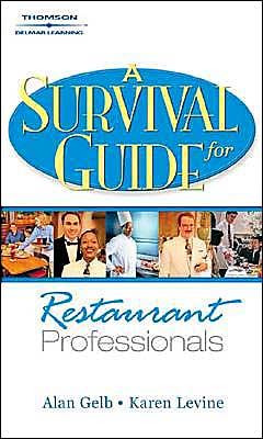 A Survival Guide for Restaurant Professionals