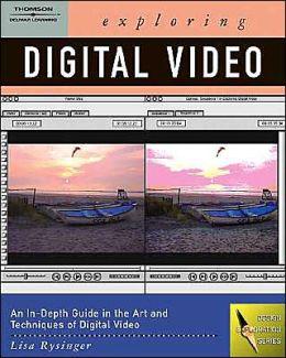 Exploring Digital Video