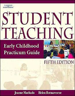 Student Teaching : Early Children Practicum Guide