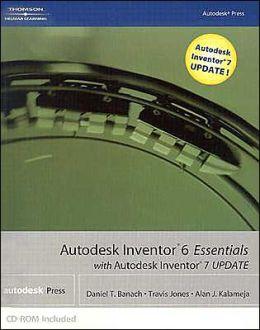 Autodesk Inventor 6 Essentials with Autodesk Inventor 7