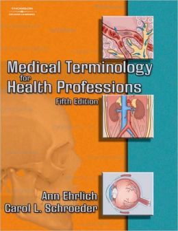 Medical Terminology for Health Professions, 5e + + Audio CDs, 5e