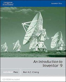 Autodesk Inventor? 9 : An Introduction