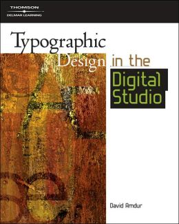 Typographic Design in the Digital Studio