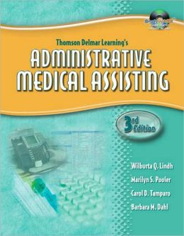 Workbook for Lindh/Pooler/Tamparo/Dahl's Delmar's Administrative Medical Assisting, 3rd