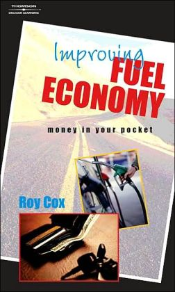 Improving Fuel Economy: Money In Your Pocket