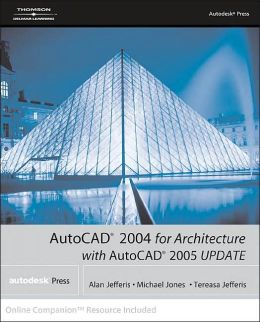 AutoCad 2004 for Architecture with AutoCAD 2005 Update