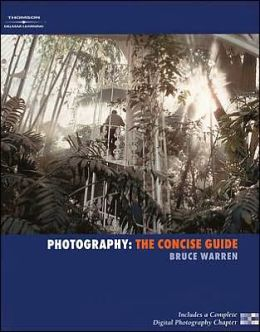 Photography: The Concise Guide