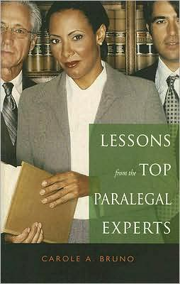 Lessons from the Top Paralegal Experts: The 15 Most Successful Paralegals and What You can Learn from Them