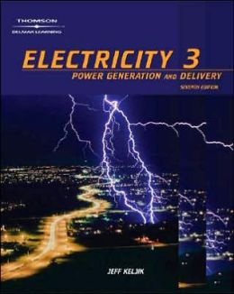 Electricity 3: Power Generation, and Delivery