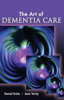 The Art of Dementia Care