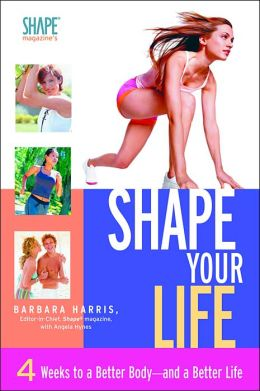Shape Magazine's Shape Your Life