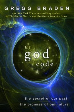 God Code: The Secret of Our Past, the Promise of Our Future