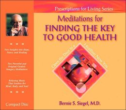 Meditations for Finding the Key to Good Health