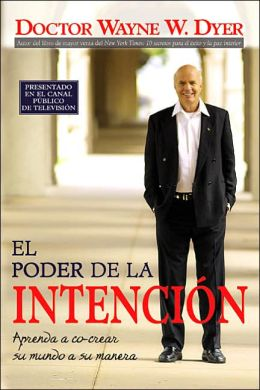 El poder de la intencion (The Power of Intention)