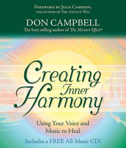 Creating Inner Harmony: Using Your Voice and Music to Heal