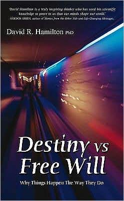Destiny VS. Free Will