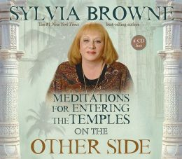 Meditations for Entering the Temples on the Other Side