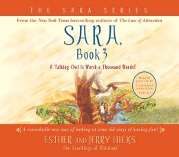 A Talking Owl Is Worth a Thousand Words! (Sara Series #3)