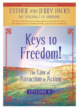 Keys to Freedom: Law of Attraction in Action Episode II