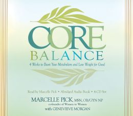 Core Balance 4-CD: Boost Your Metabolism and Lose Weight for Good