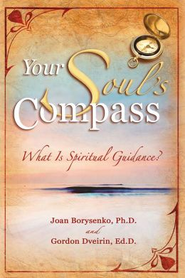Your Soul's Compass: What Is Spiritual Guidance?