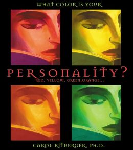 What Color Is Your Personality: Red, Orange, Yellow, Green...