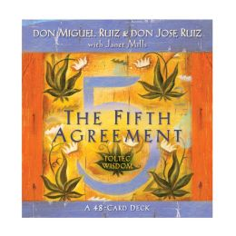The Fifth Agreement: A 48-Card Deck, plus Dear Friends card