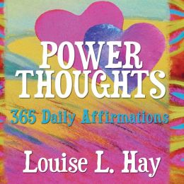 Power Thoughts: 365 Daily Affirmations
