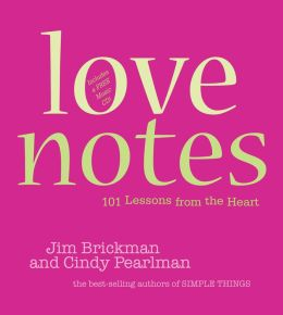 Love Notes: 101 Lessons from the Heart