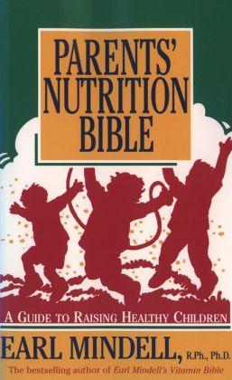 Parents' Nutrition Bible