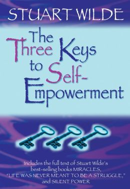 The Three Keys to Self-Empowerment