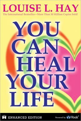 You Can Heal Your Life (Enhanced Edition)