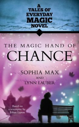 The Magic Hand Of Chance: A Tales of Everday Magic Novel
