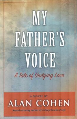 My Father's Voice: A Tale of Undying Love