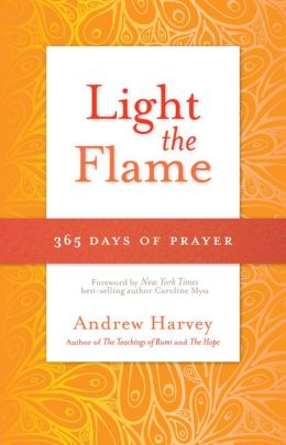 Light the Flame: 365 Days of Prayer