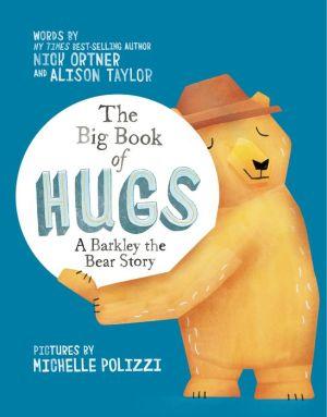 The Big Book of Hugs: A Barkley the Bear Story
