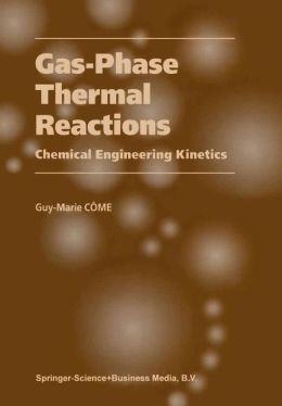 Gas-Phase Thermal Reactions: Chemical Engineering Kinetics
