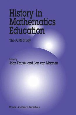 History in Mathematics Education: The ICMI Study