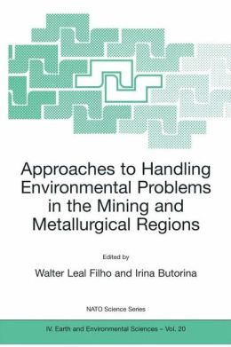 Approaches to Handling Environmental Problems in the Mining and Metallurgical Regions