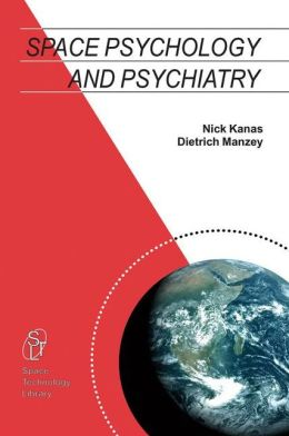 Space Psychology and Psychiatry