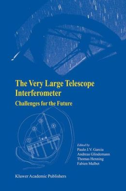The Very Large Telescope Interferometer: Challenges for the Future