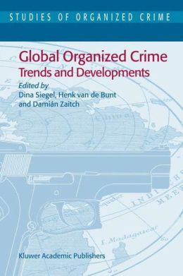 Global Organized Crime: Trends and Developments