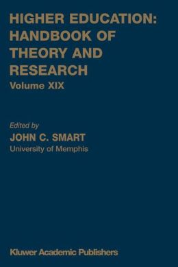 Higher Education: Handbook of Theory and Research: Volume XIX