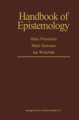 Handbook of Epistemology