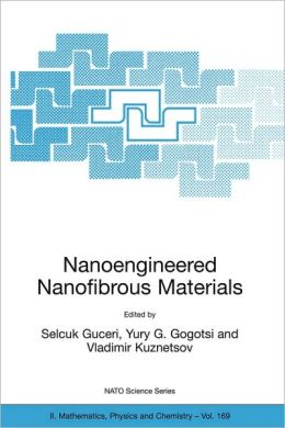 Nanoengineered Nanofibrous Materials